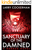 Sanctuary of the Damned: A Horror Novel