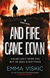 And Fire Came Down (Caleb Zelic)