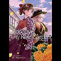 Goodbye, My Rose Garden Vol. 2 (English Edition)