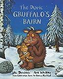 The Doric Gruffalo's Bairn: The Gruffalo's Child in Doric Scots (Gruffalos Child Scots Edtn)