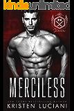 Merciless: A Dark Mafia Romance (Severinov Bratva Book 1)