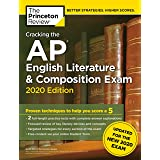 Cracking the AP English Literature & Composition Exam, 2020 Edition: Practice Tests & Prep for the NEW 2020 Exam (College Tes