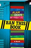 Ban This Book: A Novel