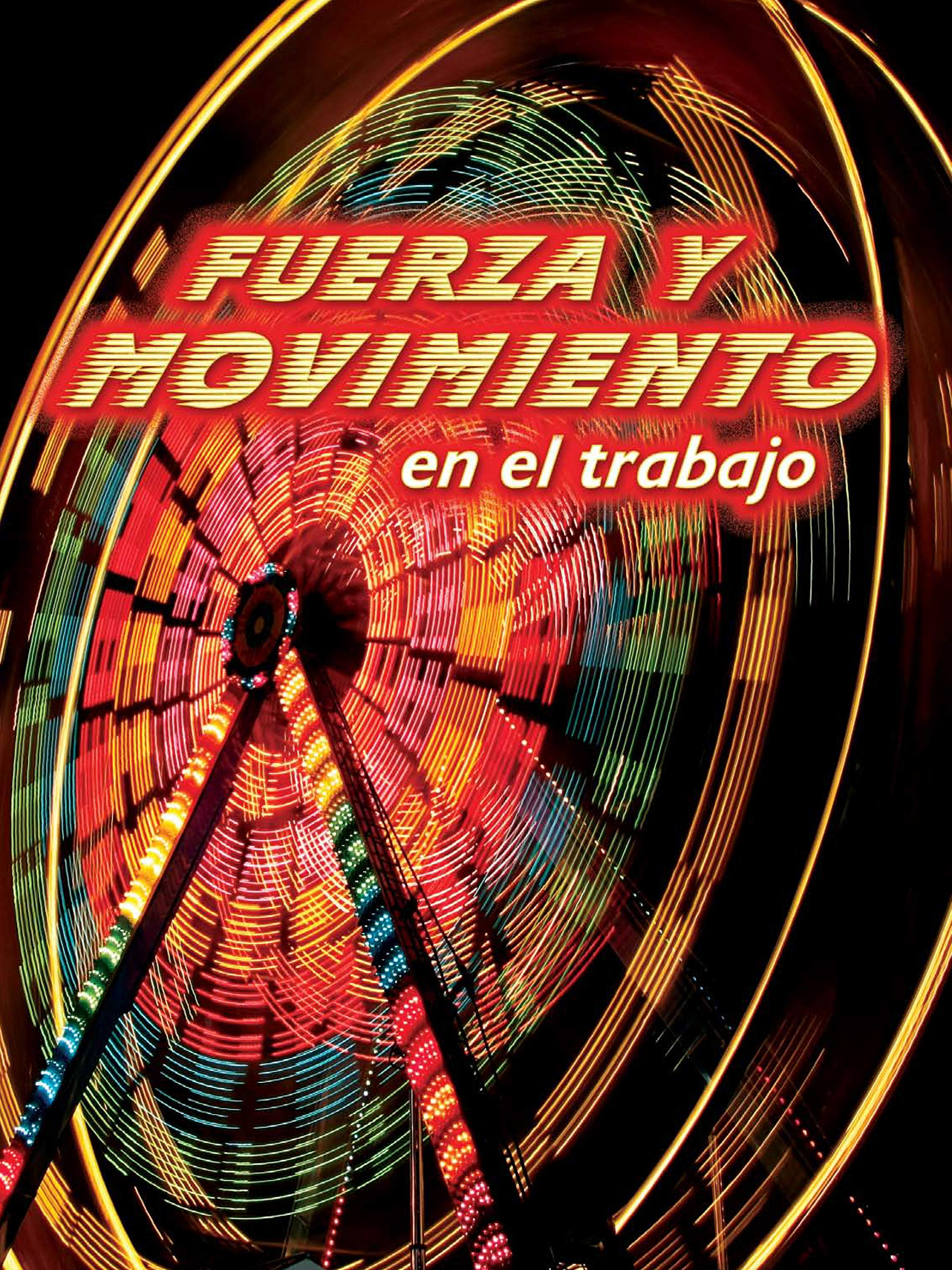 Download Fuerza y movimiento en el trabajo: Forces and Motion at Work (Let's Explore Science) pdf