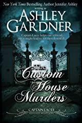 The Custom House Murders (Captain Lacey Regency Mysteries Book 15) Kindle Edition