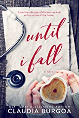 Until I Fall Kindle Edition