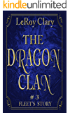 Dragon Clan #3: Fleet's Story