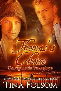 Thomas's Choice (Scanguards Vampires Book 8)