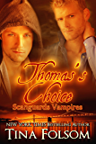 Thomas's Choice (Scanguards Vampires Book 8)