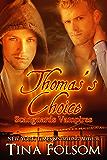 Thomas's Choice (Scanguards Vampires Book 8) (English Edition)