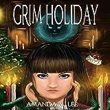 Grim Holiday: Aisling Grimlock, Book 6