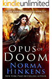 Opus of Doom: An epic dragon fantasy (The Keeper Chronicles Book 3)