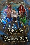 Gears of Ragnarӧk (The Valhalla Mechanism Book 3)