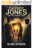 Cassidy Jones and the Eternal Flame (Cassidy Jones Adventures Book 5)