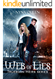 Web of Lies: Trueborn Heirs Series Book 2