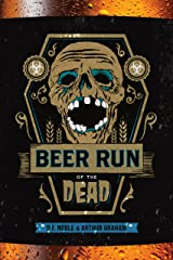Beer Run of the Dead Kindle Edition