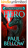 Hero: A LitRPG Novel (Tower of Gates Book 3)