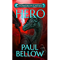 Hero: A LitRPG Novel (Tower of Gates Book 3) (English Edition)
