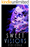 Sweet Visions (The Damned Series Book 2)