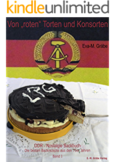 Ddr Backbuch Das Original Rezepte Klassiker Aus Der Ddr Backstube