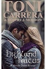 Highland Hiatus: A Menu for Passion Romance Kindle Edition