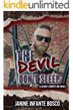 The Devil Don't Sleep (Satan's Knights Transition Of Power Book 2)