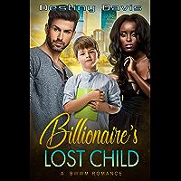 Billionaire's Lost Child (English Edition)