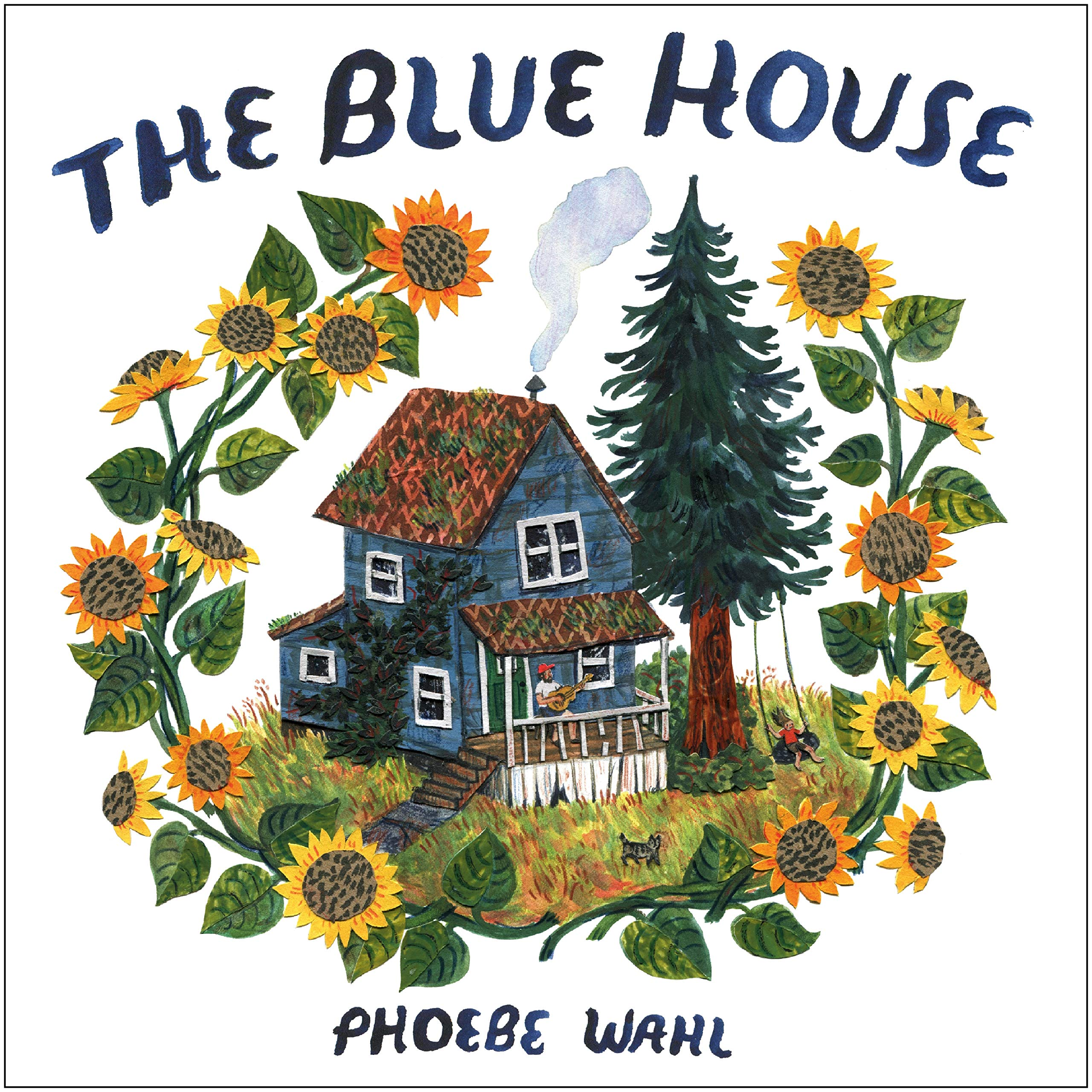 The Blue House: Wahl, Phoebe: 9781984893369: Amazon.com: Books