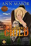 Destiny's Child (Texas: Children of Destiny Book 2)