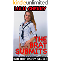 The Brat Submits: First Time Taboo with Man of the House (Bad Boy Daddy Book 1)
