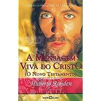 A Mensagem Viva do Cristo