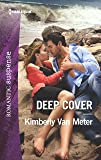 Deep Cover (Harlequin Romantic Suspense)