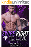 Swipe Right for Love (Paranormal Mating Book 2)