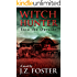 Witch Hunter: Into the Outside (An Urban Fantasy Series)