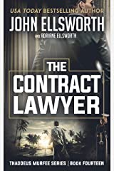 The Contract Lawyer (Thaddeus Murfee Legal Thriller Series Book 14) Kindle Edition