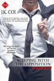 Sleeping with the Opposition (Bad Boy Bosses)