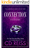 Connection: A Billionaire Romance (The Submission Series Book 3)