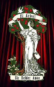 El Árbol: Una Obra de Teatro por Sir Helder Amos (Spanish Edition)