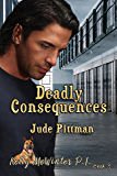 Deadly Consequences (Kelly McWinter PI Book 3)