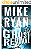 Ghost Revival (The CIA Ghost Series Book 4)