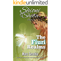 The Fiuri Realms (Shioni of Sheba Book 5)