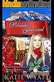 Natalie's Journal (Holiday Valentine Mail Order Bride Sweet Romance Series Book 1)