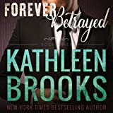 Forever Betrayed: Forever Bluegrass, Book 3