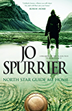 North Star Guide Me Home (Children of the Black Sun Book 3)