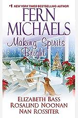 Making Spirits Bright Kindle Edition