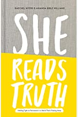 She Reads Truth: Holding Tight to Permanent in a World That's Passing Away Hardcover