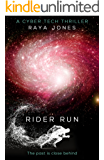 Rider Run: A Cybertech Thriller