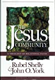 The Jesus Community: A Theology of Relational Faith