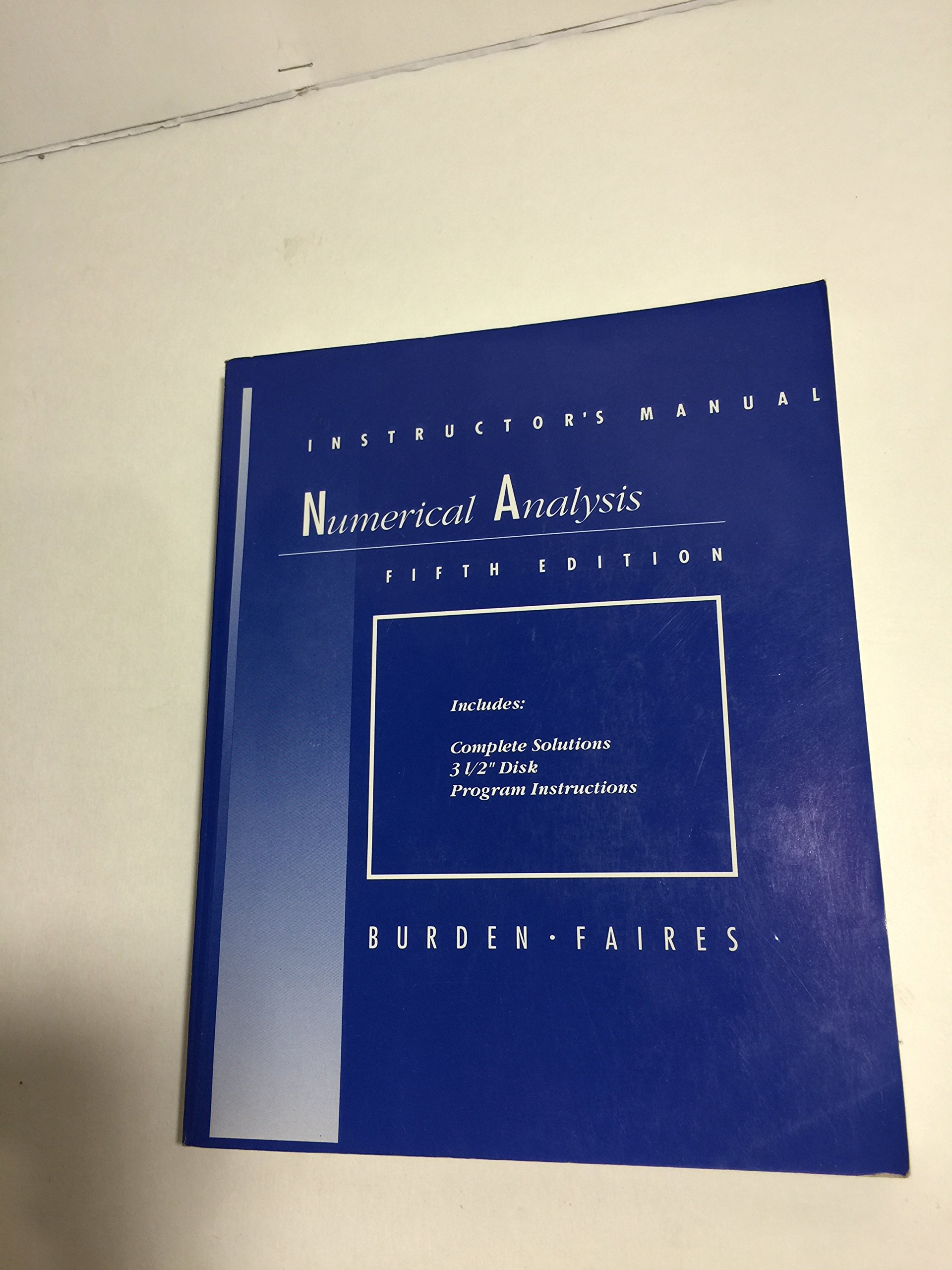 Numerical Analysis Instructors Manual Fifth Edition Disk: Richard L. Burden  And J. Douglas Faires: 0785035081292: Amazon.com: Books