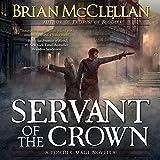 Servant of the Crown: A Powder Mage Novella